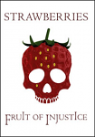 Strawberries, The Fruit of Injustice DVD