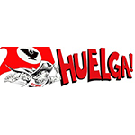 Huelga! Bumper Sticker