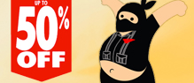 Ninja Sale - up to 50% off select items.